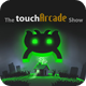 The Touch Arcade Show