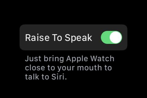 How to make the Apple Watch Raise to Speak feature work every time