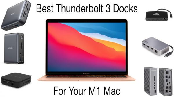 photo of Best Thunderbolt 3 docks for your new Mac with the M1 processor image