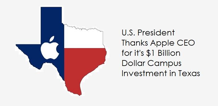 U.S. President Thanks Apple for their Huge Investment in Texas that could come back to Haunt him in 2020
